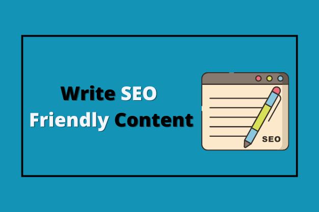 Write SEO Friendly Content