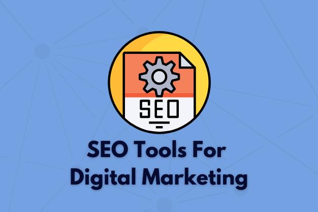 SEO Tools For Digital Marketing